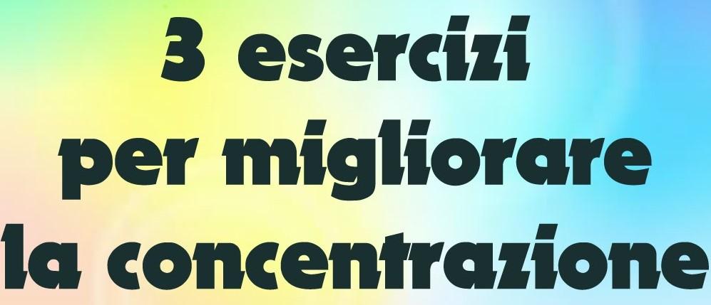 3 esercizi di concentrazione (2)