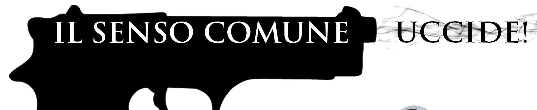 senso-comune uccide (2)