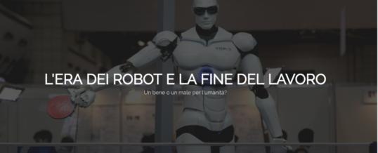 Il lavoro al tempo del robot: saremo tutti disoccupati?